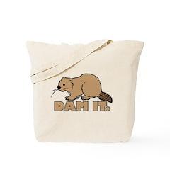 Dam It. Tote Bag