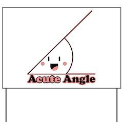 Acute Angle Yard Sign