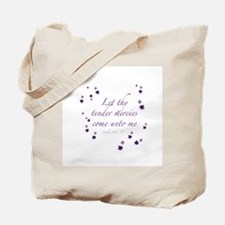 Tender Mercies Tote Bag
