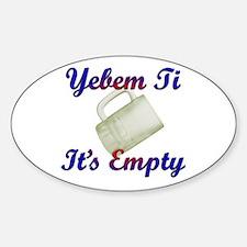 mug empty Bumper Stickers