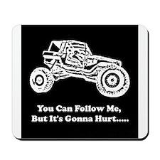 Follow Me Mousepad