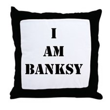 I Am Banksy Throw Pillow