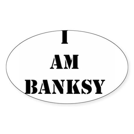 I Am Banksy Sticker (Oval 50 pk)