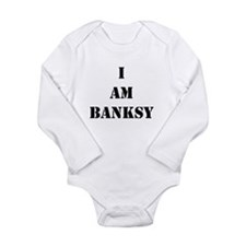 I Am Banksy Long Sleeve Infant Bodysuit