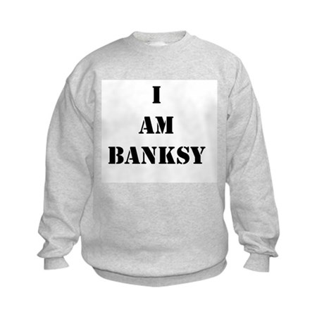 I Am Banksy Kids Sweatshirt