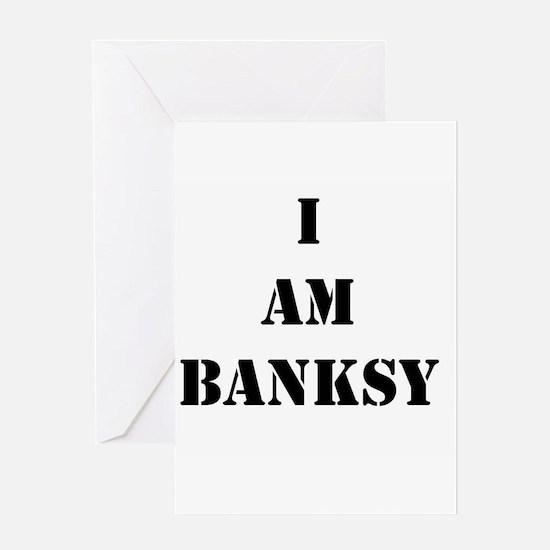 I Am Banksy Greeting Card