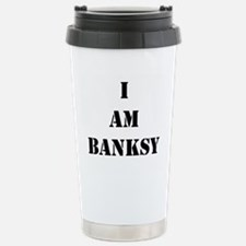 I Am Banksy Stainless Steel Travel Mug