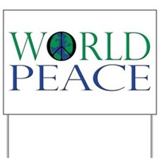World Peace Yard Sign