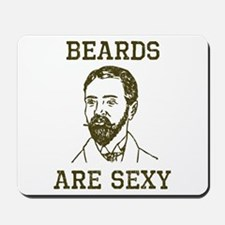 Beards Are Sexy Mousepad