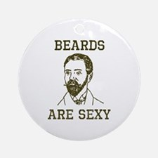 Beards Are Sexy Ornament (Round)
