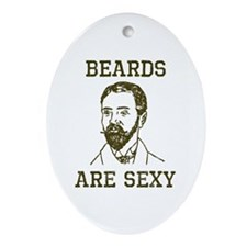 Beards Are Sexy Ornament (Oval)