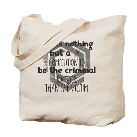 Life is nothing but a competition to be t Tote Bag