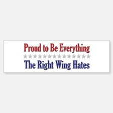 Everything They Hate Bumper Bumper Bumper Sticker