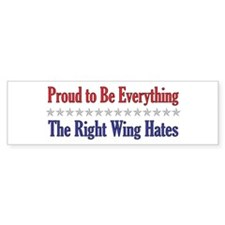Everything They Hate Bumper Bumper Sticker