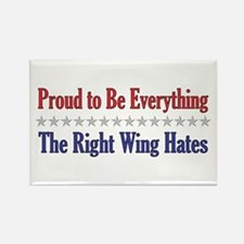 Everything They Hate Rectangle Magnet