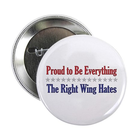 "Everything They Hate 2.25"" Button (10 pack)"