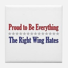 Everything They Hate Tile Coaster