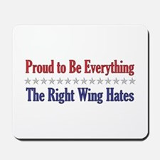Everything They Hate Mousepad