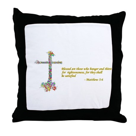 Thirst For Righteousness Throw Pillow