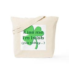 Kiss Me I'm Irish for Today Tote Bag
