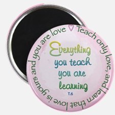 Teach Only Love Magnet