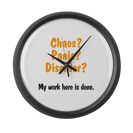 Chaos? Panic? Disorder? Large Wall Clock
