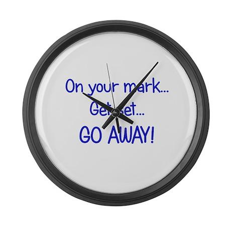 GO AWAY! Large Wall Clock