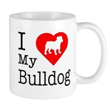 I Love My Bulldog Small Mug