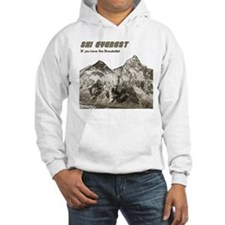 Ski Everest-If you have the S Hoodie