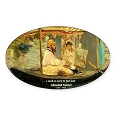 French Painter Manet Quote Oval Decal