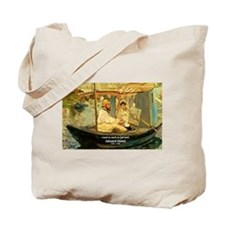 French Painter Manet Quote Tote Bag