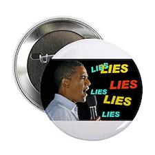 """HE'S LYING AGAIN 2.25"""" Button"""