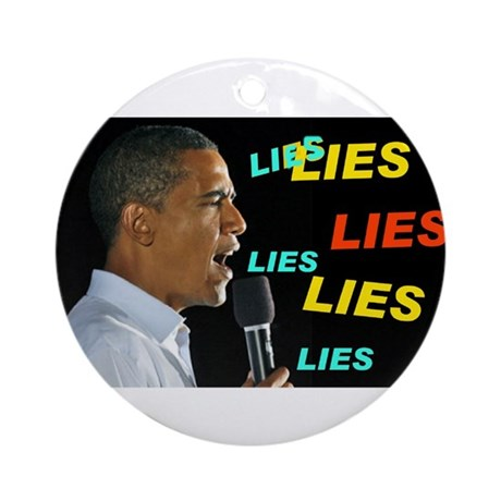 HE'S LYING AGAIN Ornament (Round)