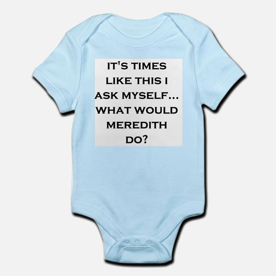 What Would Meredith Do? Infant Creeper