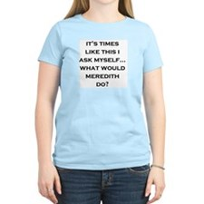 What Would Meredith Do? Women's Pink T-Shirt