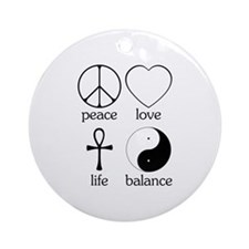 Peace Love Life Balance Ornament (Round)