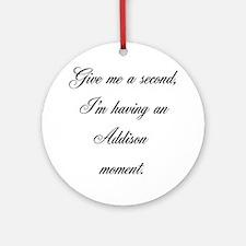 Addison Moment Ornament (Round)