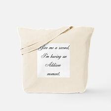 Addison Moment Tote Bag