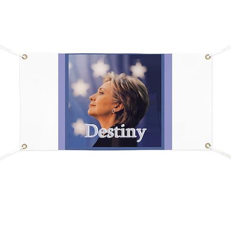 Hillary DESTINY Banner