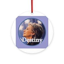 Hillary DESTINY Ornament (Round)