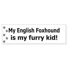 English Foxhound Furry Kid Bumper Bumper Sticker