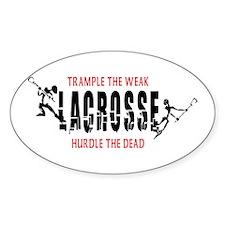 Trample The Weak Lacrosse Oval Decal