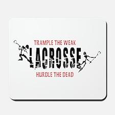 Trample The Weak Lacrosse Mousepad