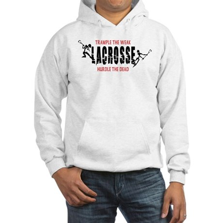 Trample The Weak Lacrosse Hooded Sweatshirt