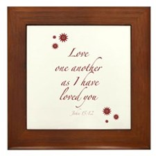 As I have loved you Framed Tile