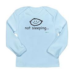 Baby Not Sleeping Long Sleeve Infant T-Shirt