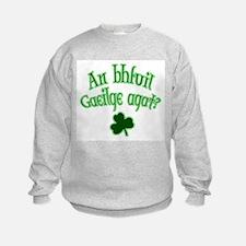 Speak Irish? Sweatshirt