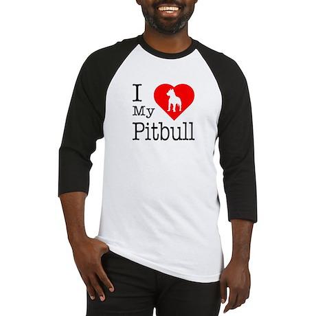 I Love My Pitbull Terrier Baseball Jersey