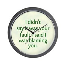 I'm Blaming You Wall Clock