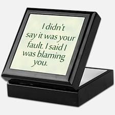 I'm Blaming You Keepsake Box